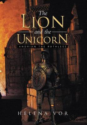 The Lion and the Unicorn: Andrian the Ruthless (Hardback)