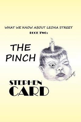 The Pinch: What We Know about Leona Street: Book Two (Paperback)