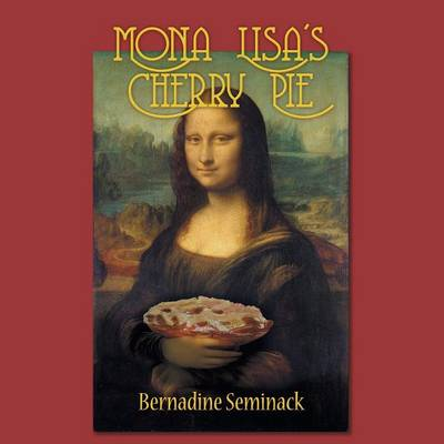 Mona Lisa's Cherry Pie (Paperback)