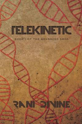 Telekinetic: Book I of the Advanced Saga (Paperback)