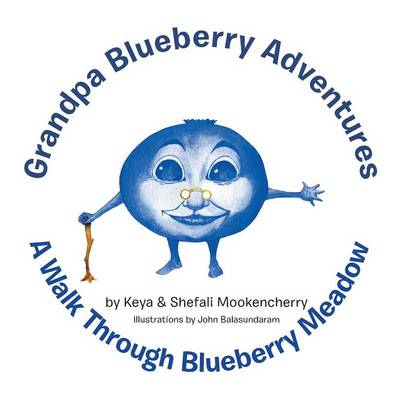 Grandpa Blueberry Adventures: A Walk Through Blueberry Meadow (Paperback)