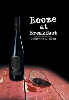 Booze at Breakfast (Hardback)