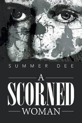 A Scorned Woman (Paperback)