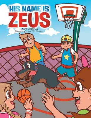 His Name Is Zeus (Paperback)