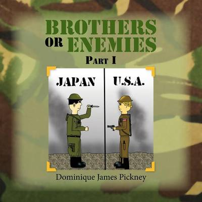 Brothers or Enemies Part I (Paperback)
