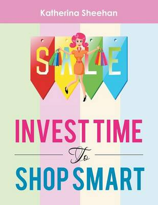 Invest Time to Shop Smart (Paperback)