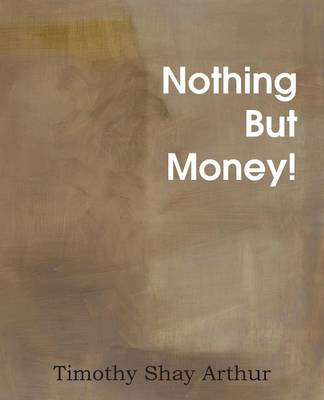 Nothing But Money! (Paperback)