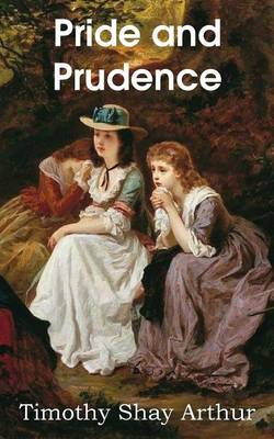 Pride and Prudence (Paperback)