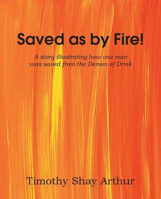 Saved as by Fire! (Paperback)