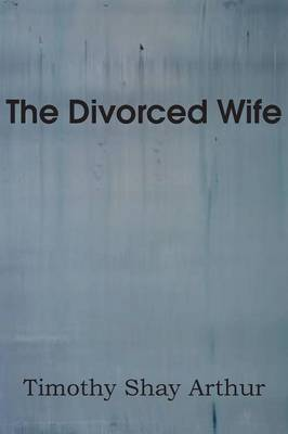 The Divorced Wife (Paperback)