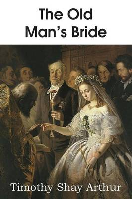 The Old Man's Bride (Paperback)