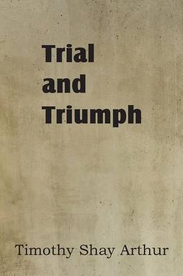 Trial and Triumph (Paperback)