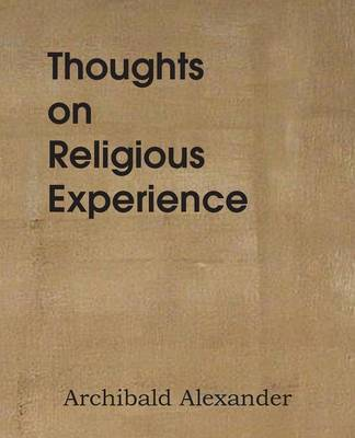 Thoughts on Religious Experience (Paperback)