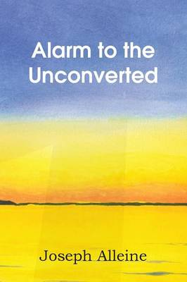 Alarm to the Unconverted (Paperback)