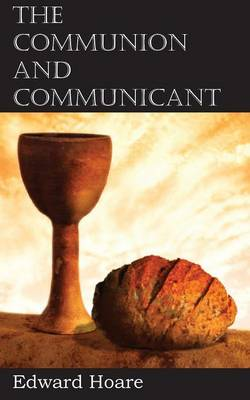 The Communion and Communicant (Paperback)