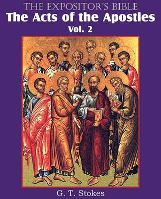 The Expositor's Bible the Acts of the Apostles, Vol. 2 (Paperback)