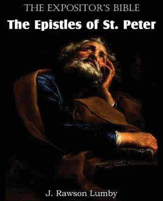 The Expositor's Bible the Epistles of St. Peter (Paperback)