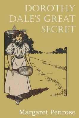 Dorothy Dale's Great Secret (Paperback)