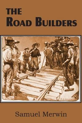 The Road Builders (Paperback)
