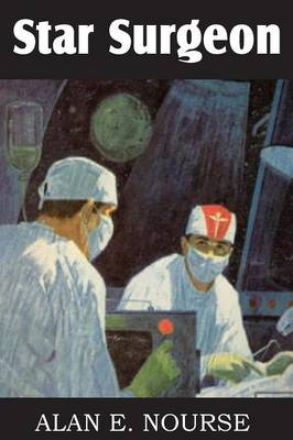 Star Surgeon (Paperback)