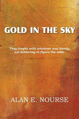 Gold in the Sky (Paperback)