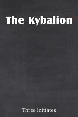 The Kybalion (Paperback)