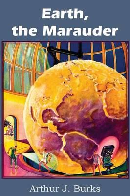 Earth, the Marauder (Paperback)