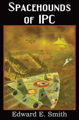 Spacehounds of Ipc (Paperback)