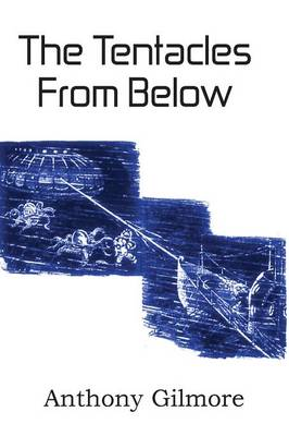 The Tentacles from Below (Paperback)