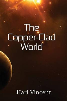 The Copper-Clad World (Paperback)