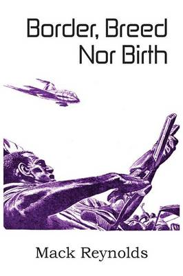 Border, Breed Nor Birth (Paperback)