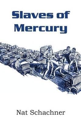 Slaves of Mercury (Paperback)