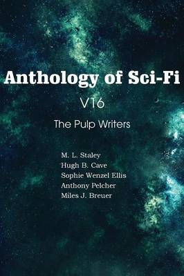 Anthology of Sci-Fi V16, the Pulp Writers (Paperback)