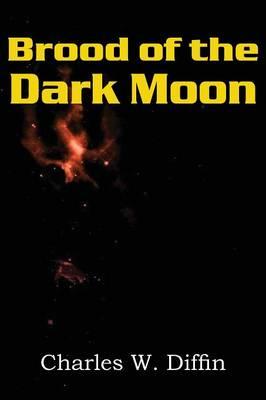Brood of the Dark Moon (Paperback)