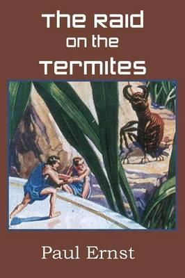 The Raid on the Termites (Paperback)