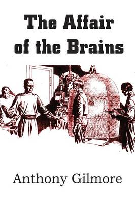 The Affair of the Brains (Paperback)