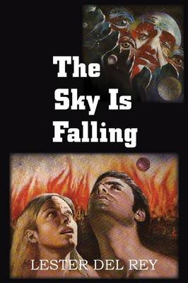 The Sky Is Falling (Paperback)