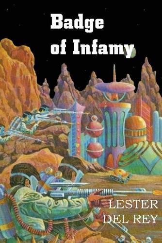 Badge of Infamy (Paperback)
