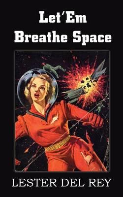 Let'em Breathe Space (Paperback)
