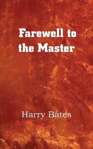 Farewell to the Master (Paperback)
