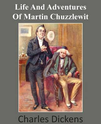 Life and Adventures of Martin Chuzzlewit (Paperback)