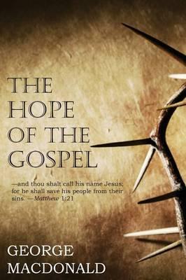 Hope of the Gospel (Paperback)