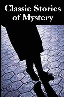Classic Stories of Mystery (Paperback)