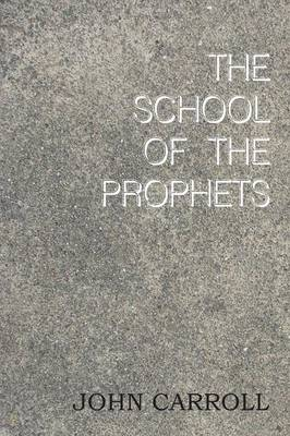 The School of the Prophets (Paperback)