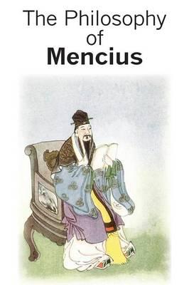 The Philosophy of Mencius (Paperback)