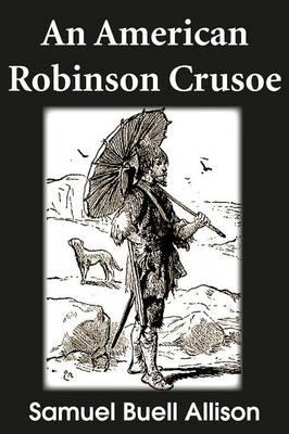 An American Robinson Crusoe (Paperback)
