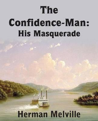 Confidence-Man: His Masquerade (Paperback)