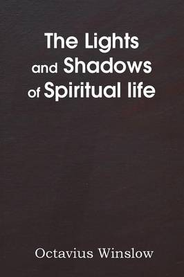 The Lights and Shadows of Spiritual Life (Paperback)
