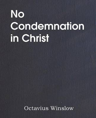 No Condemnation in Christ (Paperback)