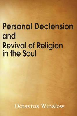 Personal Declension and Revival of Religion in the Soul (Paperback)